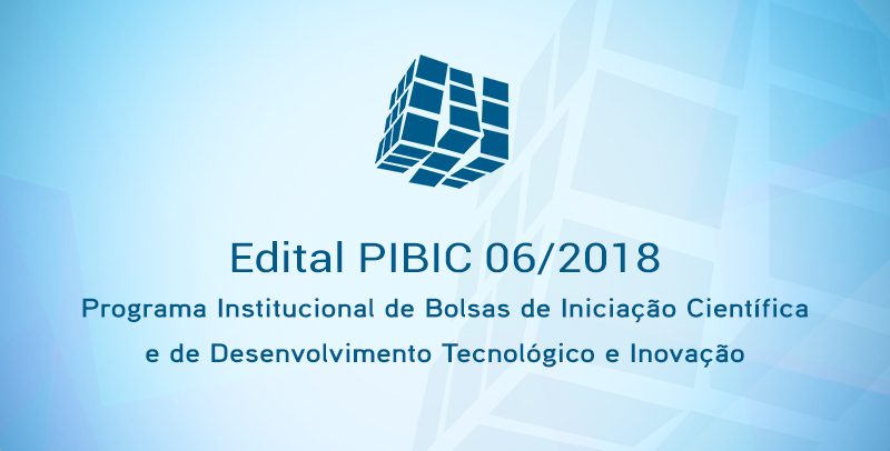 Resultado Final Retificado do Edital 06/2018 - PIBIC